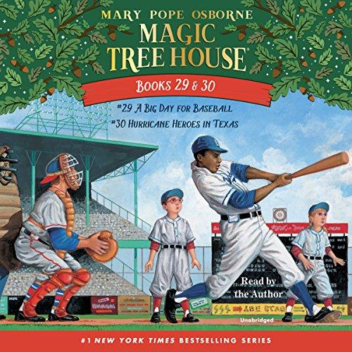Magic Tree House: Books 29 & 30: A Big Day for Baseball; Hurricane Heroes in Texas