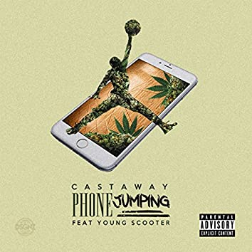 Phone Jumpin (feat. Young Scooter)