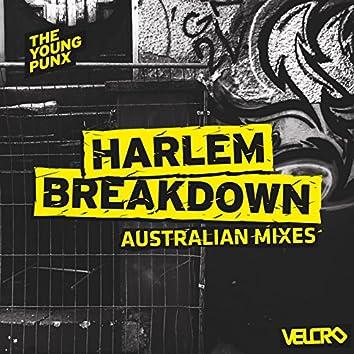 Harlem Breakdown (Australian Mixes)