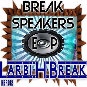 Break Speakers