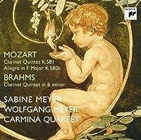Sabine Meyer & Wolfgang Meyer - Mozart: Clarinet Quintet K.581, Allegro F Major, K.580B / Brahms: Clarinet Quintet In B Minor, Op.115 [Japan CD] SICC-1416 by Sabine Meyer & Wolfgang Meyer (2010-10-27)
