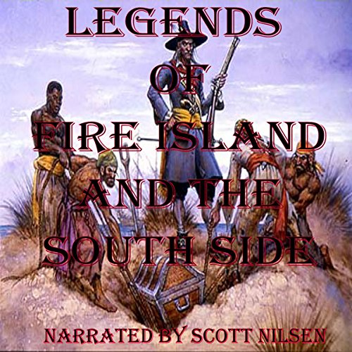 Legends of Fire Island Beach and the South Side audiobook cover art