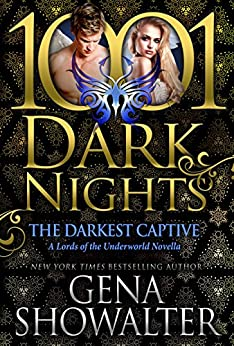 The Darkest Captive: A Lords of the Underworld Novella by [Gena Showalter]