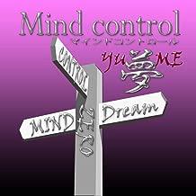 Mind control Dream: Unconscious guidance (ZERO) (Japanese Edition)