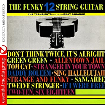 The Funky 12 String Guitar (Digitally Remastered)