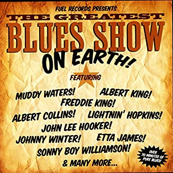 The Greatest Blues Show On Earth