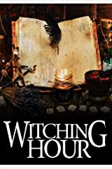 Witching Hour: A Cozy Witch Mystery (A Witch Myth Cozy Mystery Book 6) Kindle Edition
