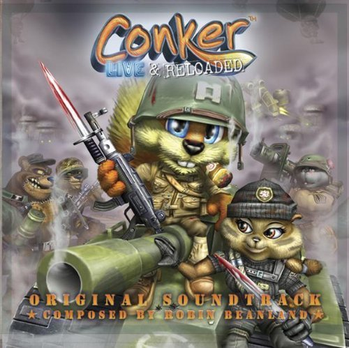 Conker: Live and Reloaded: Original Soundtrack by Robin Beanland Soundtrack edition (2005) Audio CD