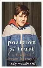 Position of Trust: A football dream betrayed