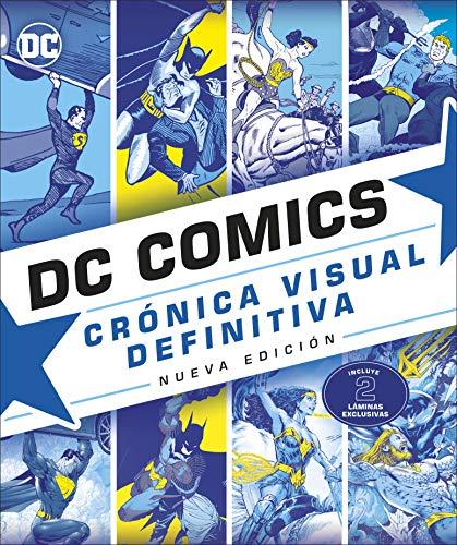 DC Comics Crónica Visual Definitiva: Nueva Edición (DC Cómics)