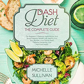 DASH Diet: The Complete Guide audiobook cover art