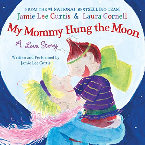 My Mommy Hung the Moon audiobook cover art
