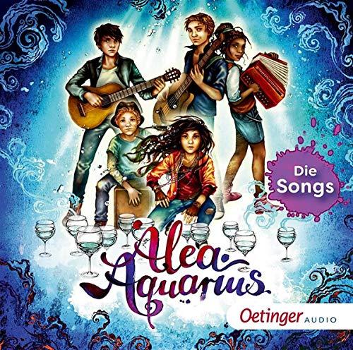 Alea Aquarius.die Songs