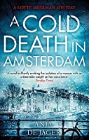 A Cold Death in Amsterdam (Lotte Meerman)