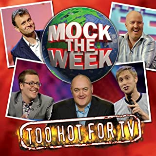 Mock the Week: Too Hot for TV 1 cover art