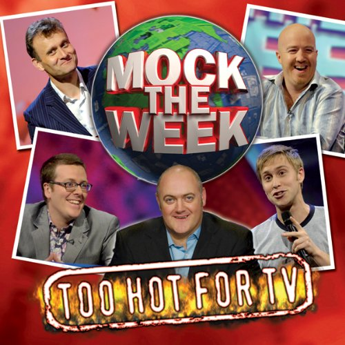 Mock the Week: Too Hot for TV 1 audiobook cover art