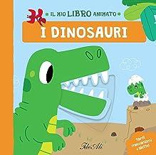 I dinosauri. Il mio libro animato. Ediz. a colori (Libri gioco)