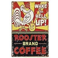 地獄を起こしてください!オンドリブランドのコーヒー、ブリキのサインヴィンテージ面白い生き物の鉄の絵の金属板ノベルティ