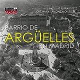 Barrio de Argüelles en Madrid
