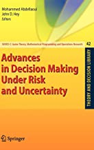 Advances in Decision Making Under Risk and Uncertainty (Theory and Decision Library C)