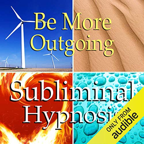 Be More Outgoing Subliminal Affirmations audiobook cover art
