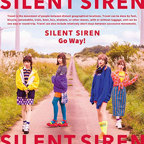 [Single]Go Way! – SILENT SIREN[FLAC + MP3]