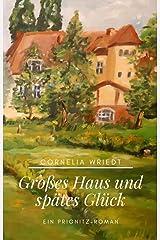 Großes Haus und spätes Glück Kindle Ausgabe
