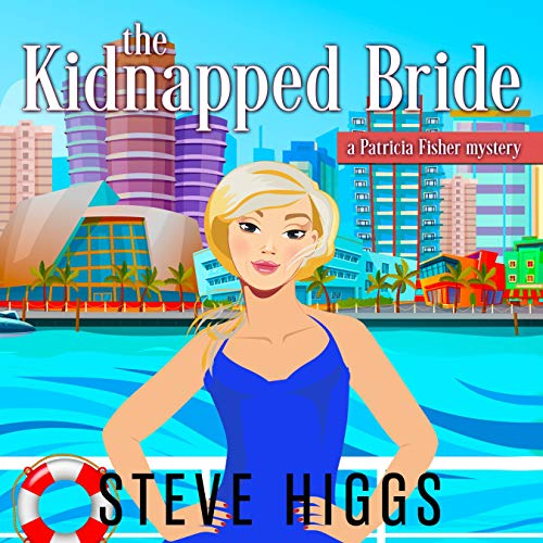 The Kidnapped Bride: A Patricia Fisher Mystery audiobook cover art