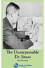 The Unsurpassable Dr. Seuss Kindle Edition