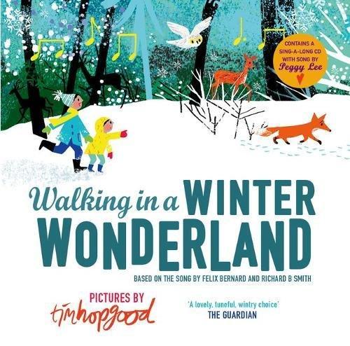 Hopgood, T: Walking in a Winter Wonderland