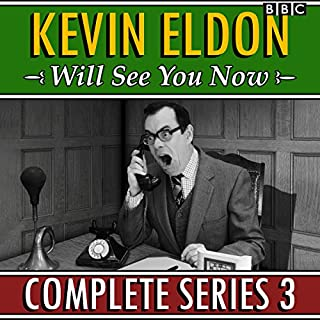 Kevin Eldon Will See You Now: Series 3     The BBC Radio 4 sketch show              By:                                                                                                                                 Kevin Eldon,                                                                                        Jason Hazeley,                                                                                        Joel Morris                               Narrated by:                                                                                                                                 Kevin Eldon,                                                                                        Amelia Bullmore,                                                                                        Justin Edwards,                   and others                 Length: 1 hr and 51 mins     9 ratings     Overall 4.6
