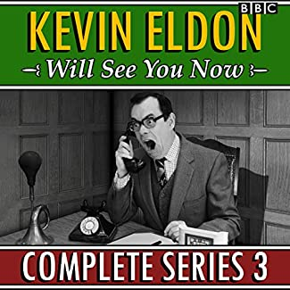 Kevin Eldon Will See You Now - Complete Series 3