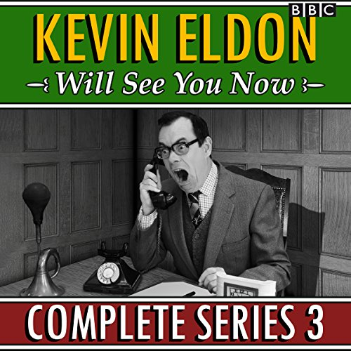 Kevin Eldon Will See You Now: Series 3 audiobook cover art