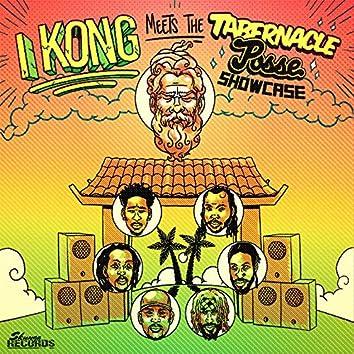 I Kong Meets the Tabernacle Posse