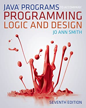Java™ Programs to Accompany Programming Logic and Design