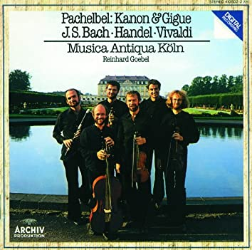 Pachelbel: Canon and Gigue / Händel: Sonata G Major Op. 5 No. 4 / Vivaldi: Sonata D Minor, RV 63, 'La Follia' / Bach: Orchestersuite Nr. 2 H Moll BWV 1067