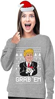 Tstars Funny Donald Trump Grab'em Ugly Christmas Women Sweatshirt