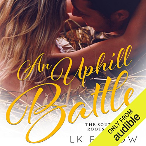 An Uphill Battle audiobook cover art