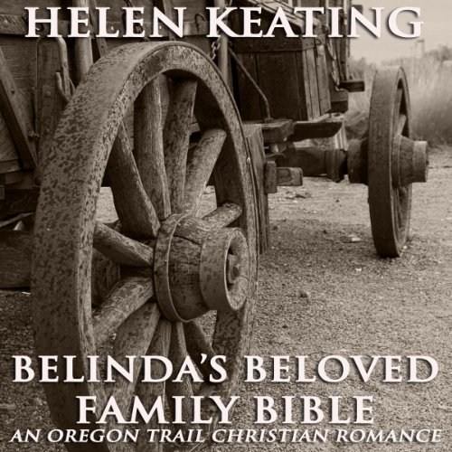 Belinda's Beloved Family Bible audiobook cover art