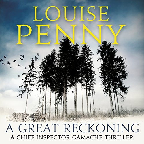 A Great Reckoning                   By:                                                                                                                                 Louise Penny                               Narrated by:                                                                                                                                 Robert Bathurst                      Length: 13 hrs and 32 mins     99 ratings     Overall 4.5