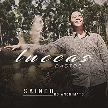 Saindo do Anonimato - Single