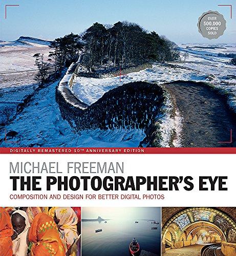 The Photographer's Eye Remastere...