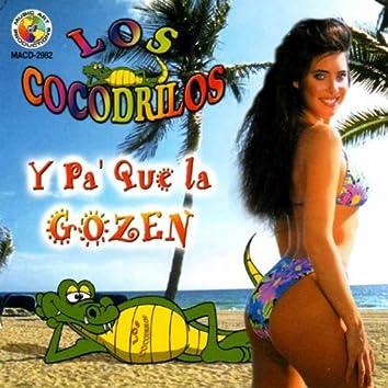 Y Pa Que La Gozen
