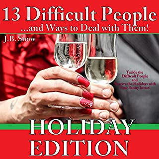 13 Difficult People and Ways to Deal with Them, Holiday Edition cover art