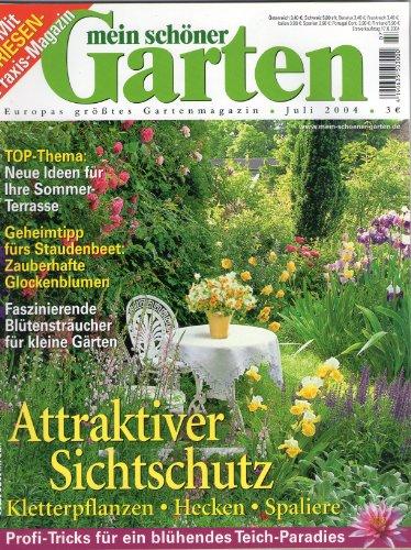 mein schöner Garten Europas größtes Gartenmagazin Juli 2004 Attraktiver Sichtschutz Kletterpflanzen Hecken Spaliere