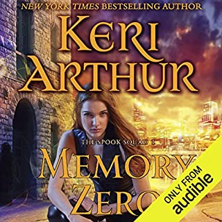 Memory Zero     The Spook Squad, Book 1              Written by:                                                                                                                                 Keri Arthur                               Narrated by:                                                                                                                                 Molly Elston                      Length: 10 hrs and 57 mins     Not rated yet     Overall 0.0