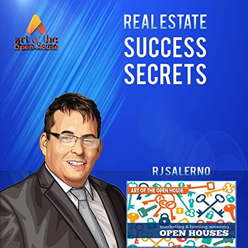 Real Estate Success Secrets: Art of the Open House audiobook cover art