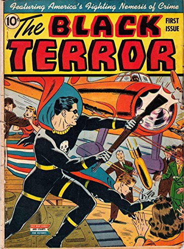 The Black Terror - Issue #1 (Golden Age Rare Vintage Comics Collection (With Zooming Panels)) (English Edition)