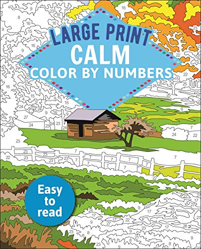 Large Print Calm Color by Numbers: Easy to Read (Arcturus Large Print Color by Numbers Collection, 14)