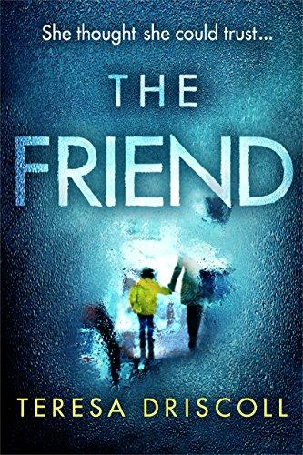 The Friend by Driscoll, Teresa ebook deal